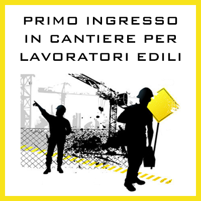 PRIMO INGRESSO IN CANTIERE
